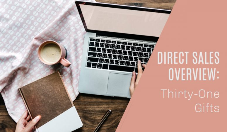 Becoming a Thirty One Consultant – Success Story & How It Works