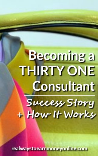 Becoming a Thirty One consultant. Is this a business you should consider starting? I have a success story for you plus some information on the basics of the business.