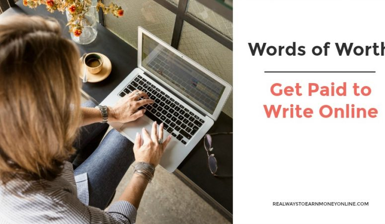 Words Of Worth – Get Paid to Write Online