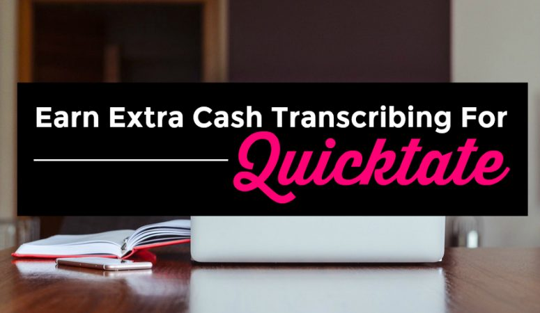 Earn Extra Cash Transcribing Audio For Quicktate