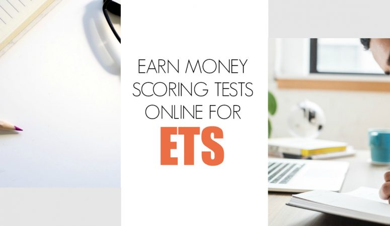 ETS Raters – Work at Home Scoring Tests!
