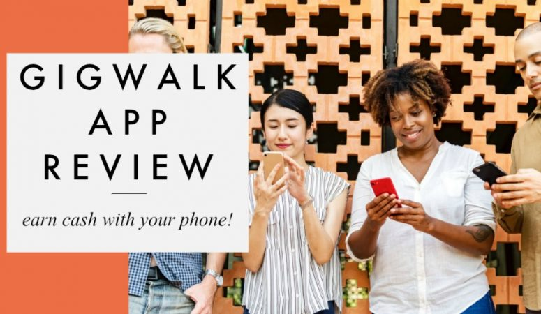 Gigwalk Review – Earn Money With Your Smartphone