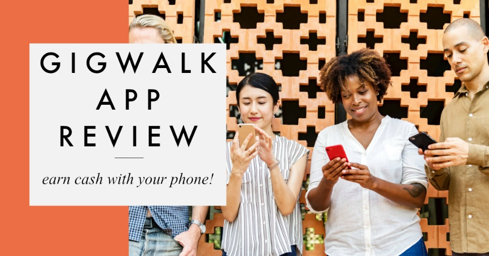 Gigwalk Review - Earn Money With Your Smartphone