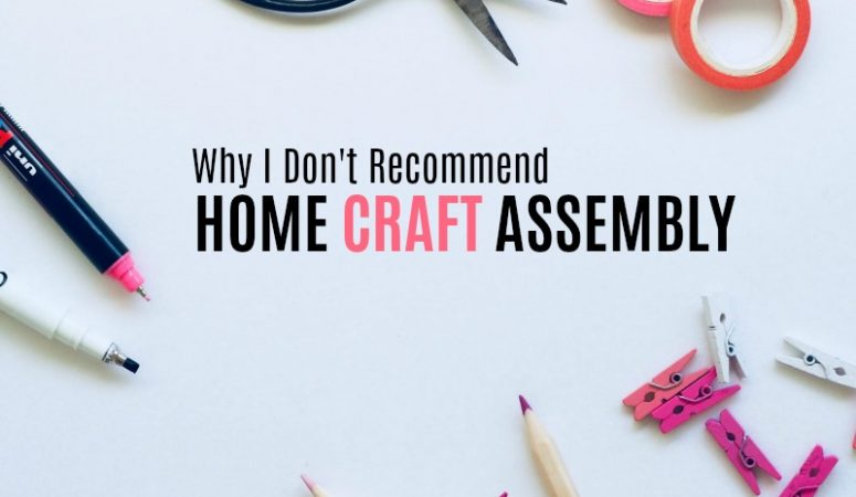 Why I Don't Recommend Home Assembly Jobs