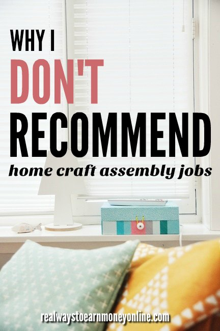All The Reasons Why I Donu0027t Recommend Home Assembly Jobs.