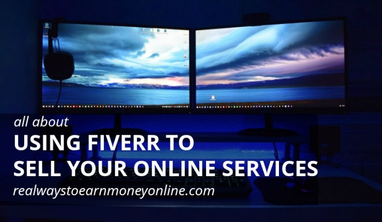 Make Money On Fiverr – Sell Your Services For $5 and More!