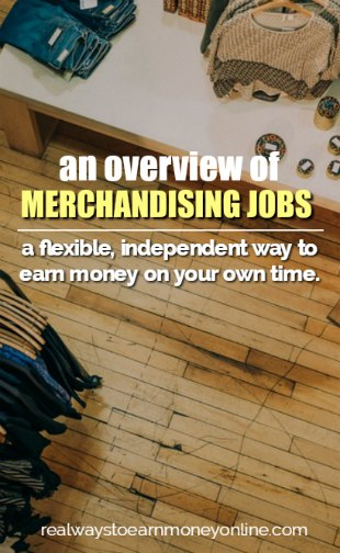Working on your own time as a product merchandiser. A flexible, independent way to earn money.