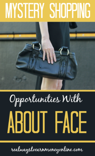 Mystery shopping opportunities available with AboutFace. Earn $25 to $45 per shop.