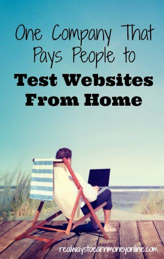 A reputable company that pays people to work at home, testing websites is What Users Do. It's a good way to earn extra money online.