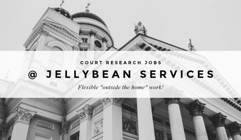 Get Paid to Do Court Research for Jellybean Services