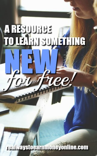 Here's an awesome resource I found online that allows you to learn something new, completely for free!
