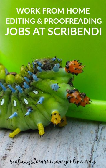 Work from home editing and proofreading jobs occasionally open at Scribendi.