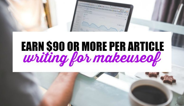 High Pay Writing Opportunities at MakeUseOf – Earn $90+ Per Post