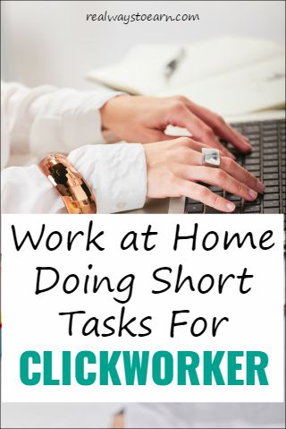 Work at home doing short tasks for Clickworker.