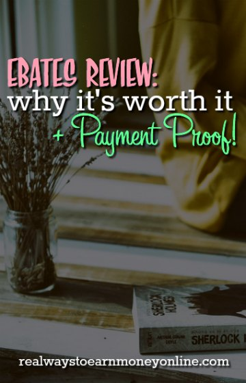 Ebates review: why it's worth plus my payment proof.