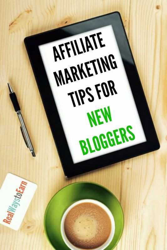 Affiliate marketing tips for new bloggers.