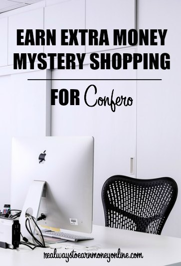 Earn some extra cash on the side mystery shopping for Confero.