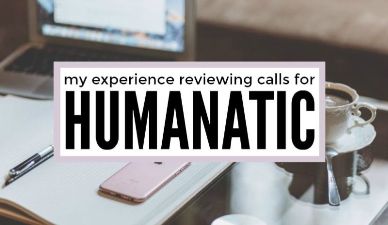 My Personal Experience Reviewing Calls For Humanatic