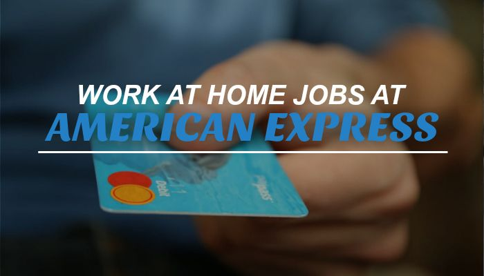 American Express Work at Home Job – Pays $15+ Hourly!