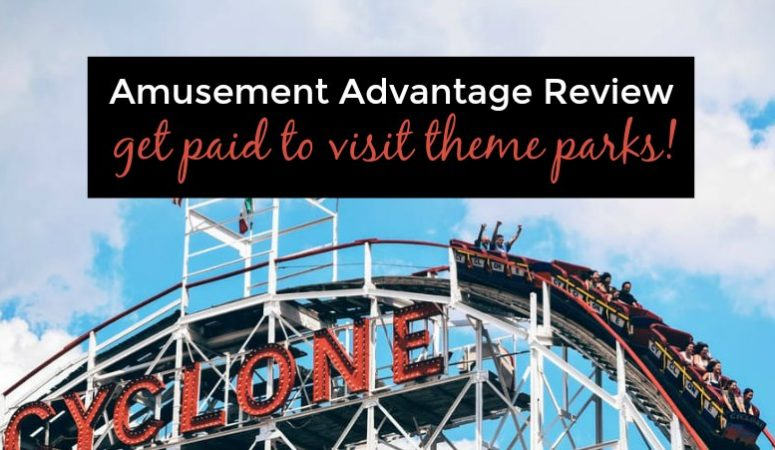 Amusement Advantage Review – Get Paid to Go to Theme Parks!
