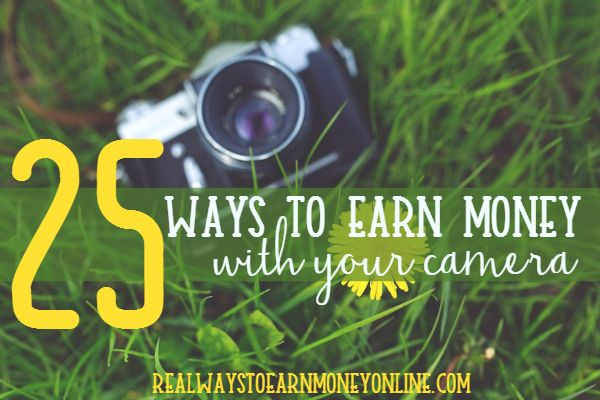 25 Ways to Earn Money With Your Camera