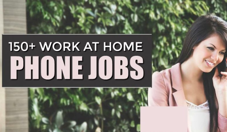 Mega-List of Over 100 Work-at-Home Phone Jobs