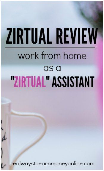 "Work at home as a ""Zirtual"" assistant. Full review. Not always hiring virtual assistants."