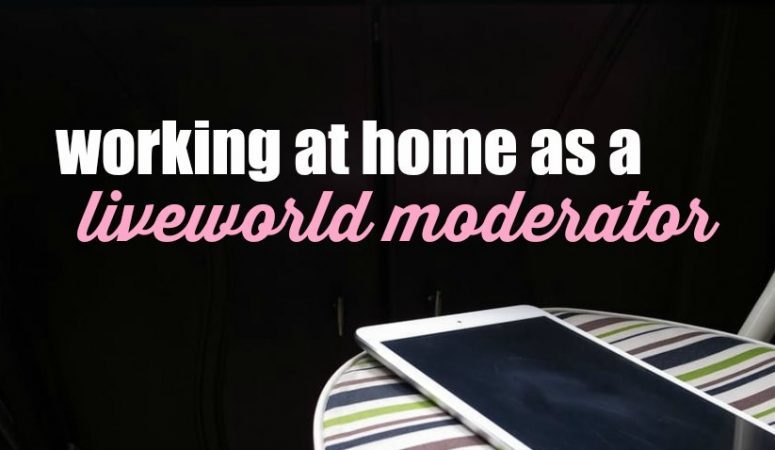 Work at Home As a Moderator For LiveWorld