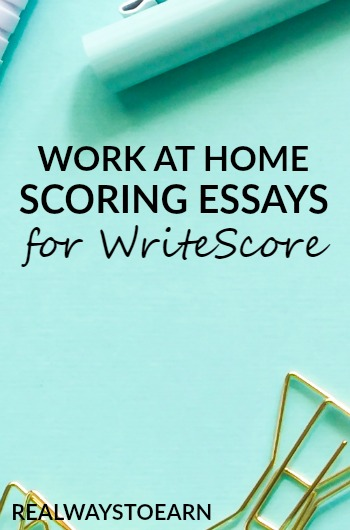 work at home scoring student essays for write score now hiring  get a work at home job scoring student essays for write score they hire seasonally