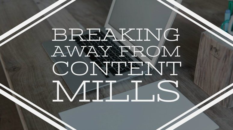 Not Sure How to Break Out of Content Mill Drudgery?
