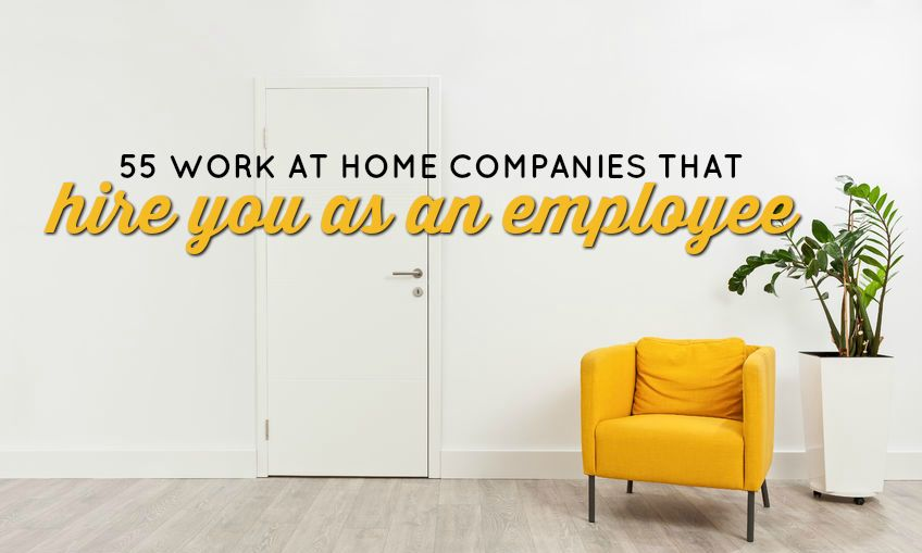 Companies that hire employees to work from home