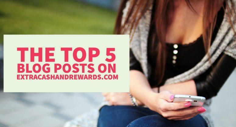 The Top Blog Posts On ExtraCashandRewards.com