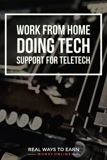Work at home doing tech support for TeleTech.