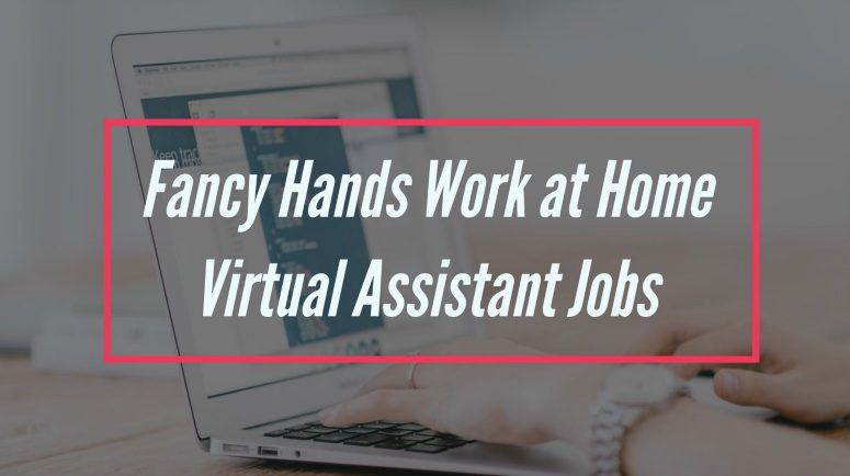 Working From Home as a Virtual Assistant for Fancy Hands