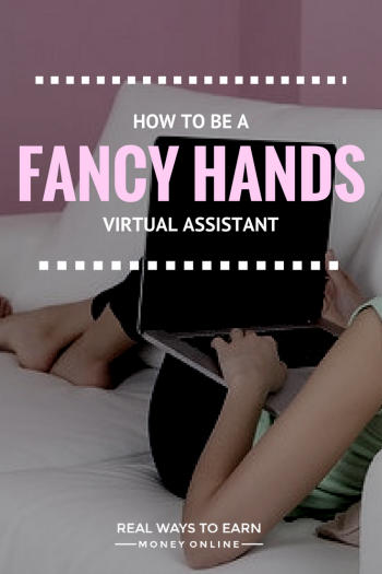 working from home as a virtual assistant for fancy hands - Real Virtual Assistant Jobs