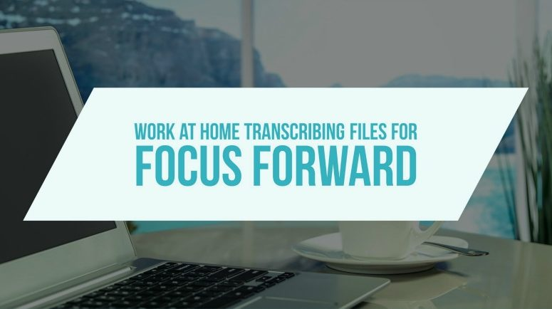 An Overview of Focus Forward Transcription Jobs