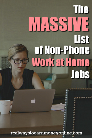 Looking for work from home jobs that are non-phone? Here is a MASSIVE list of over 100 companies that regularly hire for work at home and never make you use your phone.