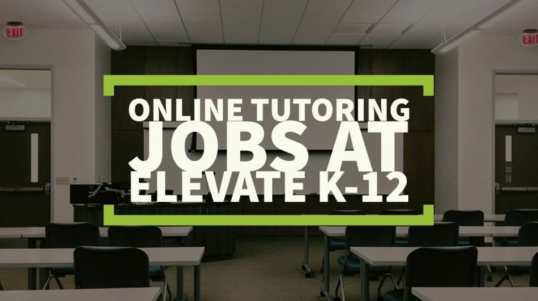 Work at Home as an Online Instructor For Elevate K-12
