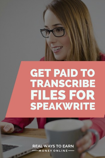 How to get paid to transcribe files for SpeakWrite. Flexible schedule.