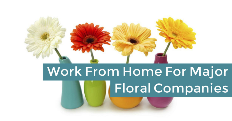 Work From Home Taking Flower Orders For Major Companies
