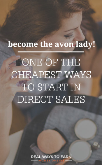 Work from home and sell Avon! One of the cheapest ways to start in direct sales, at just $25 for your starter kit.