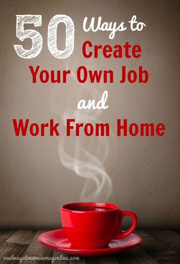 Want To Create Your Own Job Here Are Home Business Ideas