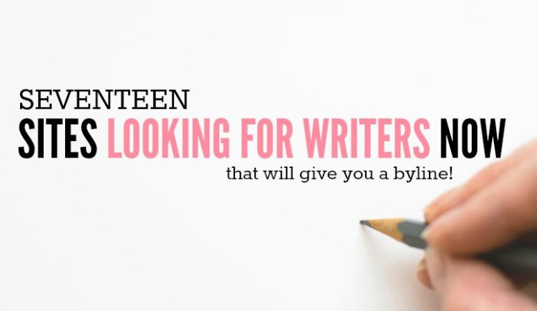 17 Sites Looking For Writers Now – Byline Included!
