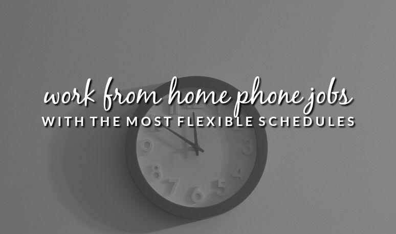 Work from home jobs flexible schedule