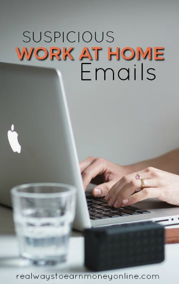 Suspicious work at home emails - how to know if they are real or fake.
