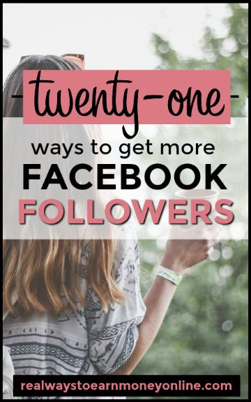 21 different ideas to get Facebook followers for your Facebook page.