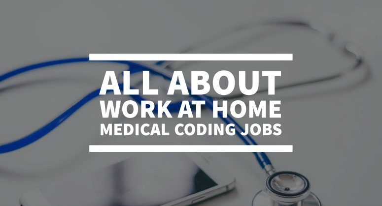 About Remote Medical Coding Jobs – What You Earn & Where to Start