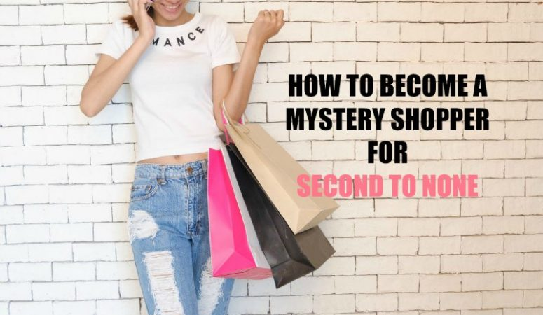 Second To None Mystery Shopping – Flexible Work!