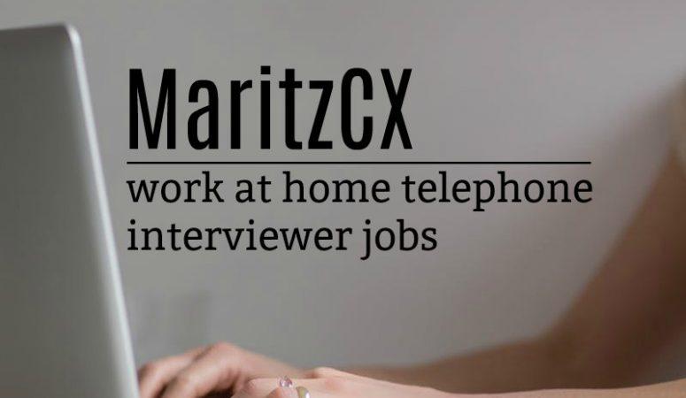 Work at Home Interviewer Jobs At Maritz CX