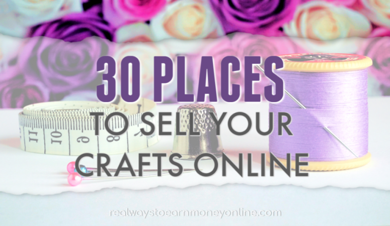 30 Places to Start Selling Crafts Online